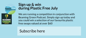 Beaming Green - Plastic Free July Comp